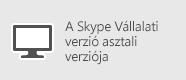 Skype Vállalati verzió – Windows PC