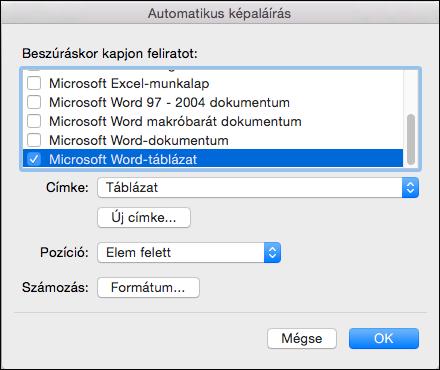 Feliratok automatikus hozzáadása az új táblákhoz és egyéb beszúrt objektumokhoz