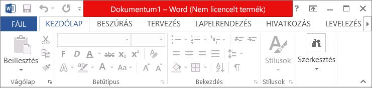 """Képernyőkép a piros címsorban megjelenő """"Nem licencelt termék"""" üzenetről, a letiltott felhasználói felületről és az üzenetsávról"""