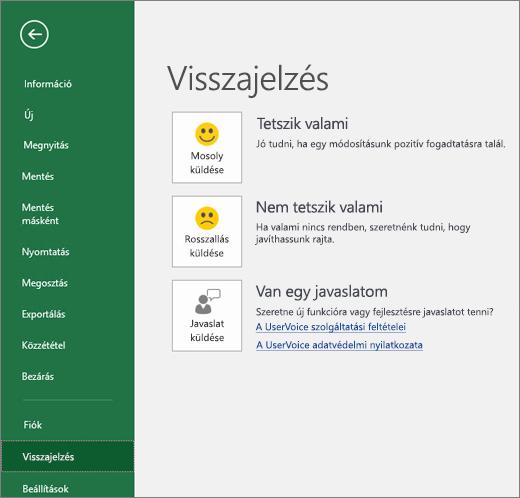 A Fájl > Visszajelzés elemre kattintva elküldheti a Microsoftnak az Excellel kapcsolatos megjegyzéseit vagy javaslatait