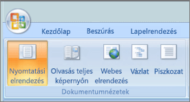 A képernyőképen a dokumentum nézetek csoportban a nyomtatási elrendezés lehetőség kiválasztva. Rendelkezésre álló egyéb lehetőségek a teljes képernyős olvasási módban, a webes elrendezés, a Vázlat és a piszkozat.