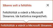 A PowerPoint értesítést küld a feltöltés elkészültekor