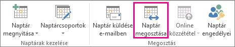 Naptár megosztása gomb az Outlook 2013 Kezdőlap lapján