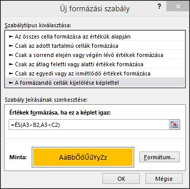 Feltételes formázás > Szabály szerkesztése párbeszédpanel, amely a Képlet módszert jeleníti meg