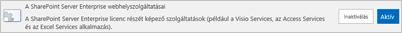 A SharePoint Server Enterprise webhelyszolgáltatásai aktiválása