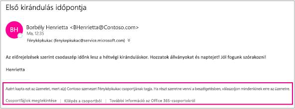 A csoporttagok által a vendégeknek küldött minden e-mail tartalmazni fog egy utasításokat és hivatkozásokat tartalmazó élőlábat