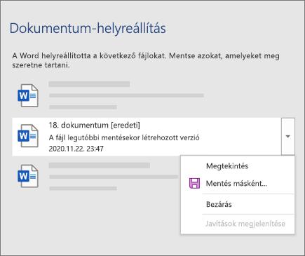 A felhasználó által utoljára mentett dokumentumot rögzített a rendszer a Dokumentum-helyreállítás ablaktáblán