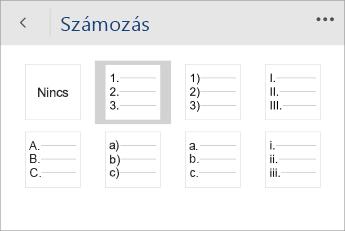 Képernyőkép a Word Mobile Számozás menüjéről, amelyben az egyik számozási stílus van kiválasztva.
