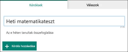 Új teszthez megadott név és alcím