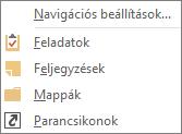 Válassza az Egyebek (három pont) ikont a gyorselérési eszköztáron a navigációs beállítások eléréséhez