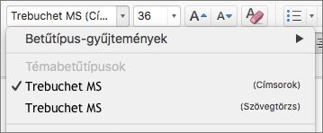 Képernyőkép a Címsorok és a Szövegtörzs témabetűtípus-beállításairól, amelyek a Kezdőlap lap Betűtípus csoportjában a Betűtípus legördülő listára kattintva érhetők el