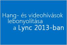 Hang- és videohívások lebonyolítása – a videotanfolyam miniatűrje