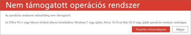 A Nem támogatott operációs rendszer hibaüzenet, amely jelzi, hogy az Office nem telepíthető az aktuális eszközére