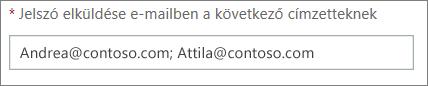 Egynél több e-mail cím megadása pontosvesszővel elválasztva