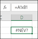 A szorzáshoz * helyett x karaktert használó cellahivatkozások esetén megjelenő #NÉV? típusú hiba