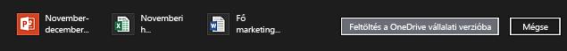 Műveletsáv a OneDrive Vállalati verzióba való feltöltésre kijelölt elemekkel