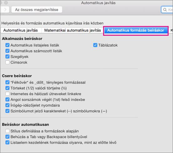 A Beállítások lapon az Automatikus formázás beíráskor elem van kijelölve