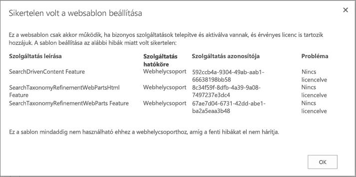 Képernyőkép egy hibaüzenetről, mely akkor jelenhet meg, ha hiányzó funkciók miatt nem lehet webhelyet létrehozni a SharePoint Online-ban.