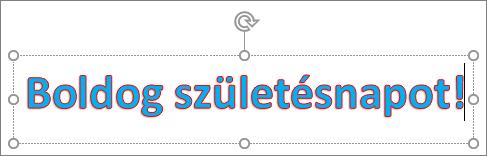 WordArt-elem szövegkitöltéssel és körvonalszínnel