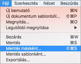 Kép a Mac PowerPoint 2016 Fájl > Mentés másként menüparancsáról.