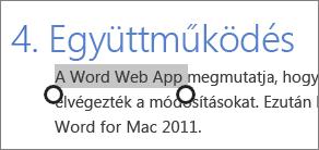 Szöveg kijelölése érintésvezérlési módban az Office Online-ban