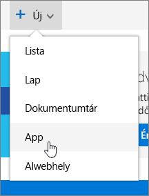 A Webhely tartalma lap Új menüje a kiemelt App lehetőséggel