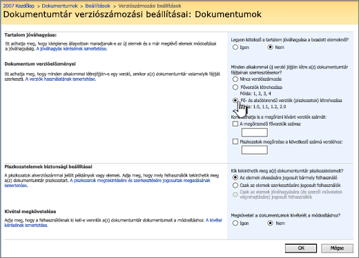 Verziószámozási beállítások a verziószámozás bekapcsolásához, a jóváhagyáshoz és a beadás megköveteléséhez