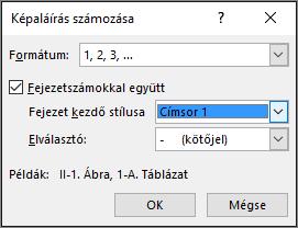 A Képaláírás számozása párbeszédpanelen vegye fel a fejezetszámokat a képaláírásokba.