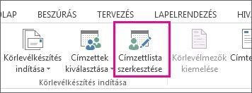 Képernyőkép a Word Levelezés lapjáról, amelyen a Címzettlista szerkesztése parancs van kiemelve.