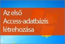 Az első Access2013-as adatbázis létrehozása