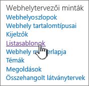 A listasablonok hivatkozás a Webhely beállításai oldalon