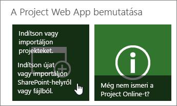 Projektek indítása vagy importálása