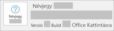Képernyőkép, amely alapján a verzió és a build az Office Kattintásra