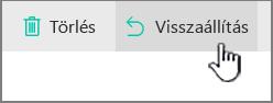 A SharePoint Online Visszaállítás gombja kijelölve