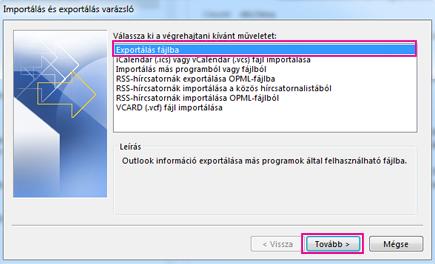 Az Outlook exportálási varázslója – Exportálás fájlba