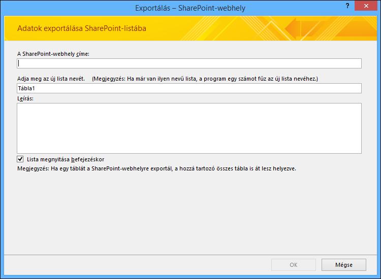 Adjon meg egy SharePoint-webhelyet az Access-tábla vagy -lekérdezés exportálásához.