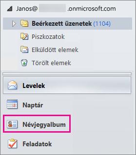 """A partnerek megtekintéséhez válassza a """"Névjegyek"""" elemet az Outlook navigációs menüjének alján."""