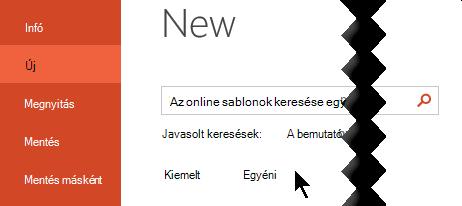 A személyes sablonok megtekintéséhez válassza a fájl > az új lehetőséget.