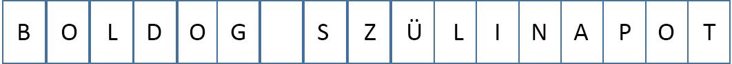 Ezen a transzparensen minden lapon egy-egy betű található