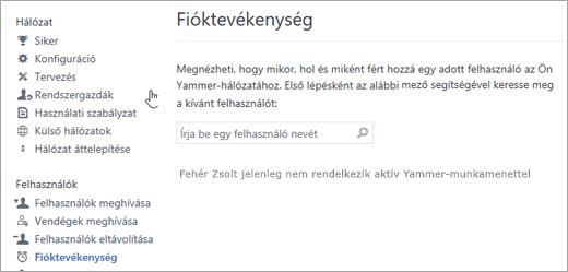 Képernyőkép egy felhasználó fióktevékenységeiről, amely nem mutat aktív Yammer-munkamenetet (kijelentkezve)