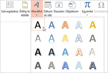 A Beszúrás lapon a WordArt-stílus választása