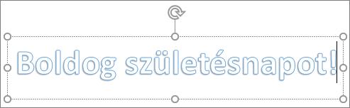 WordArt-elem egyéni szöveggel