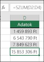 A képletekben fixen kódolt értékek helyett használja a SZUM függvényt.  A D5 cellában szereplő képlet a következő: =SZUM(D2:D4)