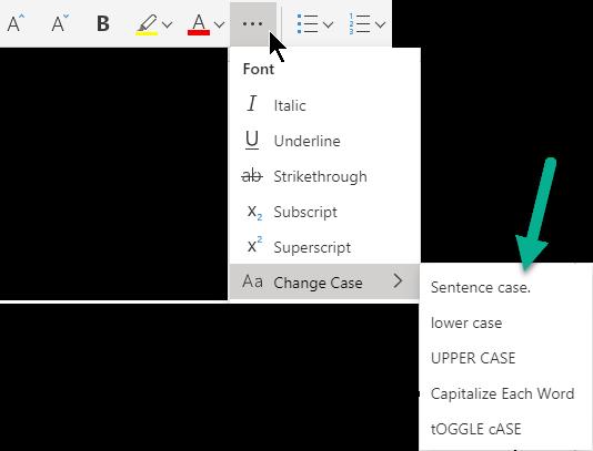 """Jelölje be a """"további betűtípus-beállítások"""" három pont gomb, válassza a Kisbetű – nagybetű lehetőséget, majd válassza ki a kívánt lehetőséget."""