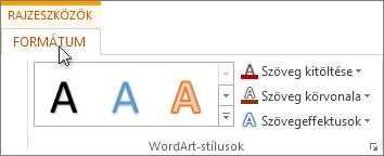 A Rajzeszközök lapcsoport a Formátum lappal.