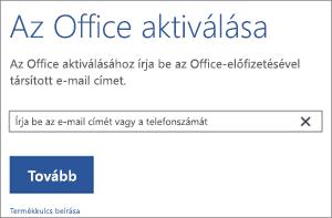 Az Aktiválás párbeszédpanel megjelenítése, ahol bejelentkezhet az Office aktiválásához