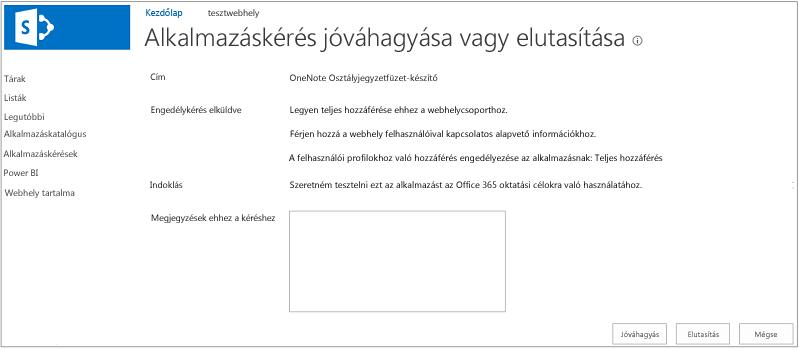 Képernyőkép a jóváhagyásról és elutasításról az Alkalmazás kérése párbeszédpanelen
