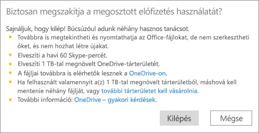 Képernyőkép: a megerősítési párbeszédpanel, amely az Önnel megosztott Office 365 Otthoni verziós előfizetés használatának befejezésekor jelenik meg.