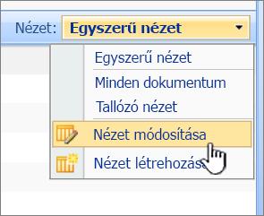 SharePoint 2007-es Nézet menü a kiemelt Ez a nézet módosítása