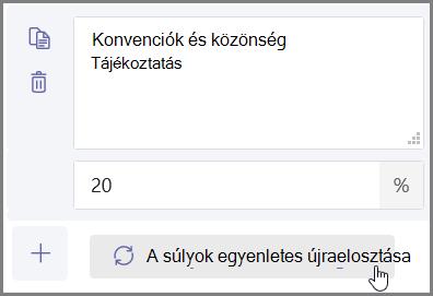 """Kattintson a """"egyenletesen kioszthatja a súlyok"""" gombra a százalékértékek és a pontok automatikus hozzárendeléséhez."""